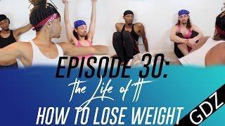 The Life Of TT: Episode 30 - How To Lose Weight