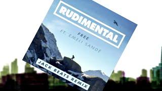 Rudimental   Free Ft. Emeli Sandé (Jack Beats Remix) [Official]