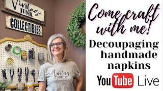 Come craft with me! Decoupaging homemade napkins onto a antique bucket