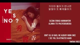 Yes No Maybe - Suzy Lyrics [Han,Rom,Eng]