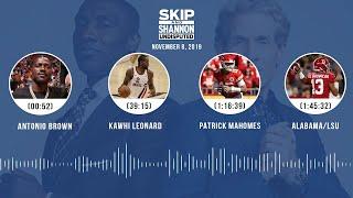 Antonio Brown, Kawhi Leonard, Mahomes, Alabama/LSU (Full Show)   UNDISPUTED Audio Podcast