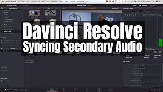 Davinci Resolve - Syncing Secondary Audio