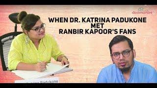 When Dr Katrina Padukone Met Ranbir Kapoor's Fans