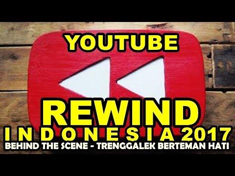 Youtube Rewind Indonesia 2017 - BTS ( Trenggalek Berteman Hati )