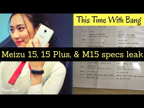Meizu 15, 15 Plus, and M15 specs leak | OLED screens | Exynos 8895 chipset