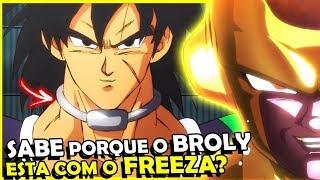 O VERDADEIRO MOTIVO DO BROLY ESTAR AJUDANDO O FREEZA #Teorias