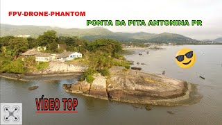 FPV-drone-Ponta da pita antonina PR-PHANTOM 4-DJI