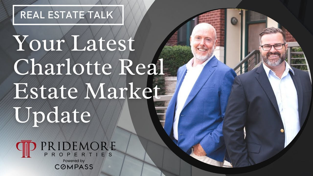 What's Going on in the Charlotte Real Estate Market