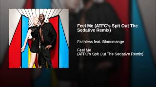 Feel Me (ATFC's Spit Out The Sedative Remix)