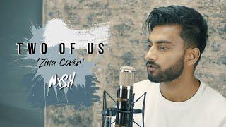 Nish - Two Of Us (Zina Cover)   زينة   BABYLONE   ARABIC   BANGLA   PUNJABI   SONG 2020