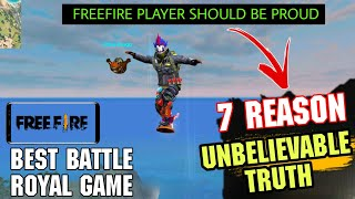 7 REASONS WHY FREEFIRE IS BETTER THAN OTHER BATTLEGROUND GAMES || BEST GAME FOR MOBILE