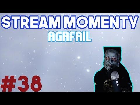 Stream Momenty #38 - agrFail