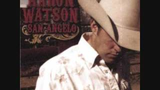 Aaron Watson - Nobody's Crying But The Baby