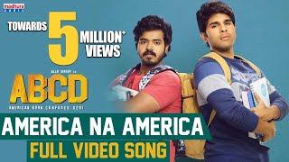 America Naa America Full Video Song | ABCD Movie | Allu Sirish | Rukshar Dhillon | Judah Sandhy