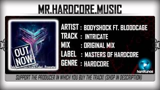 Bodyshock ft. Bloodcage - Intricate (FULL) [HQ|HD]
