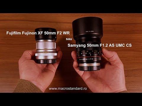 Obiectiv Fujifilm Fujinon XF 50mm F2 WR sau Samyang/Rokinon 50mm F1.2 AS UMC CS