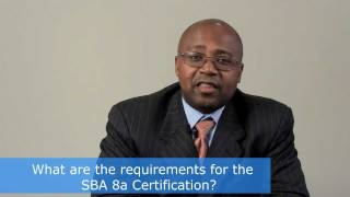 SBA 8a Certification Requirements