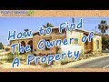 How To Find The Owner of a Property