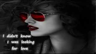 I Didn't Know I Was Looking For Love - Lyric Video