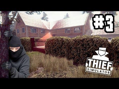 Thief Simulator NEW+[Thai] #3 ปล้นบ้านที่รวยที่สุดในเมือง