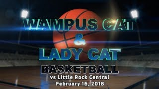 Lady Cats & Wampus Cats at Little Rock Central 2/16/18