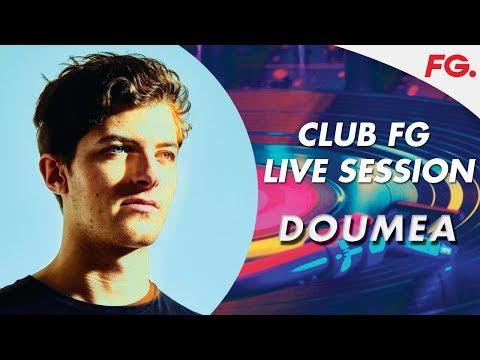DOUMEA | LIVE | CLUB FG | DJ MIX | RADIO FG