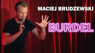 """Maciej Brudzewski: """"Burdel"""" (cały program)   Stand-Up 2018"""
