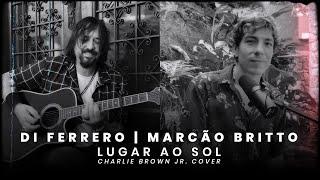 DI FERRERO – Lugar Ao Sol (com Marcão Britto)