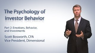The Psychology of Investor Behavior: Part Two