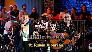 Los Auténticos Decadentes Ft. Rubén Albarrán   Loco (tu Forma De Ser) [Mtv Unplugged]