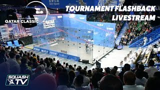Squash: Qatar Classic 2017 - Tournament Flashback Livestream