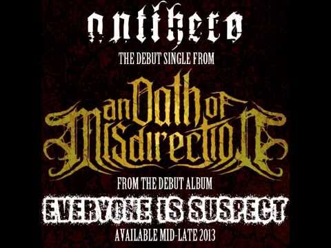 An Oath Of Misdirection - Antihero