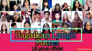 Potret - Bagaikan Langit || Cover LKI Group Official
