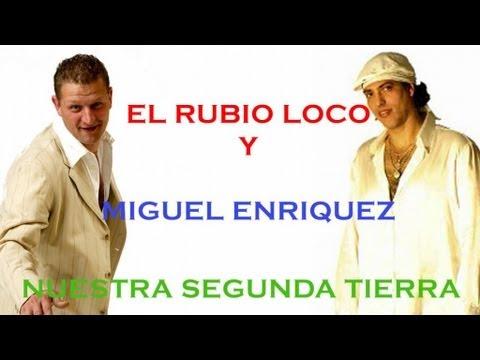 El Rubio Loco - Nuestra segunda tierra