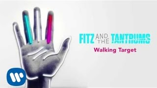 Fitz and the Tantrums - Walking Target [Official Audio]