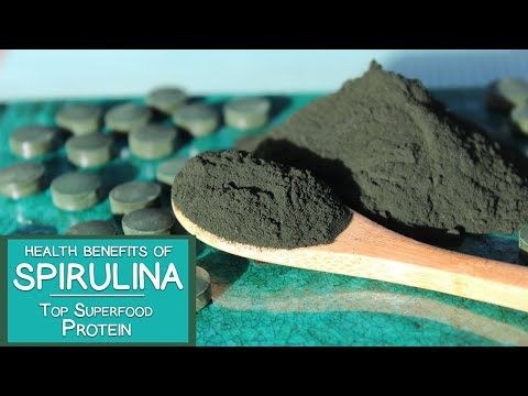 Video Health Benefits of Spirulina, Top Superfood Protein and Multivitamin