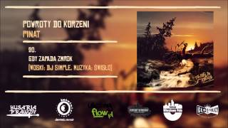 20. PiNat - Gdy zapada zmrok (woski: DJ Simple, muzyka: Świsło)