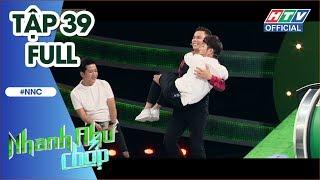 NHANH NHƯ CHỚP   Huỳnh Lập-Quang Trung-Thanh Vàng chống team Midu-Jun Vũ-Will   NNC #39 FULL   5/1