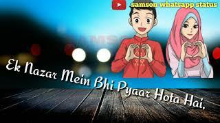 Ek Nazar Mein Bhi Pyar Hota Hai Whatsapp Status Video By SWV