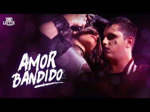 Música Amor Bandido (Letra)