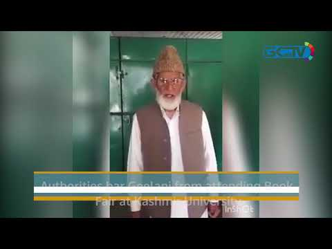 Authorities bar Geelani from attending Book Fair at Kashmir University
