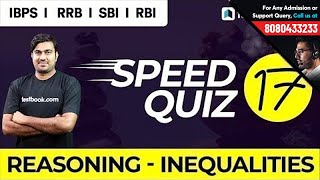 Reasoning Speed Quiz 17 Live | Inequalities with Shyam Sir for IBPS, RRB, RBI, NIACL