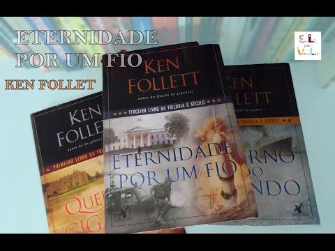 {euLi} Eternidade por um fio - Ken Follet