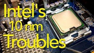Intel's 10 Nanometer Troubles   TDNC Podcast #120