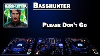 Please Don't Go - Basshunter (HD)