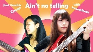 "(EN&JP) Music① Jimi Hendrix ""Ain't No Telling"" - Guitar & Bass cover"