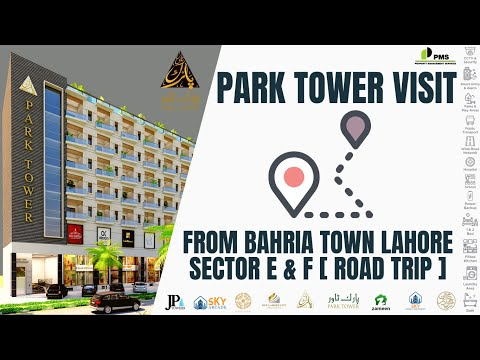 Road Trip from Bahria Town Lahore to Park Tower New Lahore City from Sector E & F via Main Boulevard
