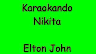 Karaoke Internazionale   Nikita   Elton John ( Lyrics )