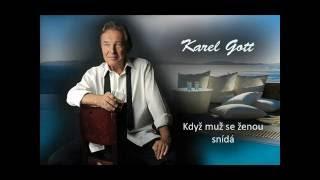 Karel Gott  / Když muž se ženou snídá