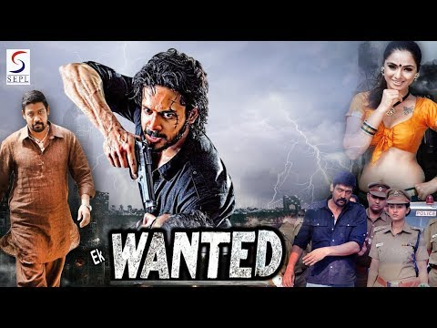Ek Wanted - South Indian Super Dubbed Action Film - Latest HD Movie 2018